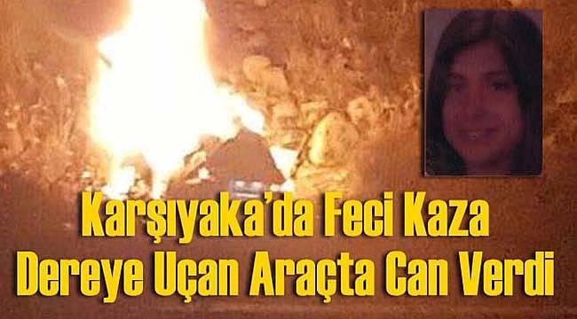 Karşıyaka'da Feci Kaza: 1 Ölü
