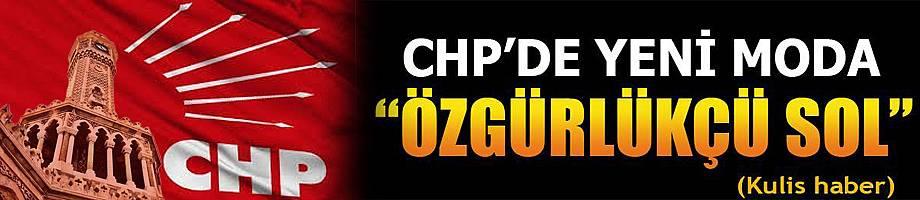 CHP'de Yeni Moda;