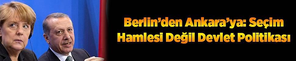 Berlin'den Ankara'ya Yönelik Sert Mesaj