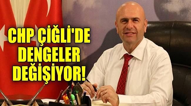 CHP Çiğli'de dengeler değişiyor!
