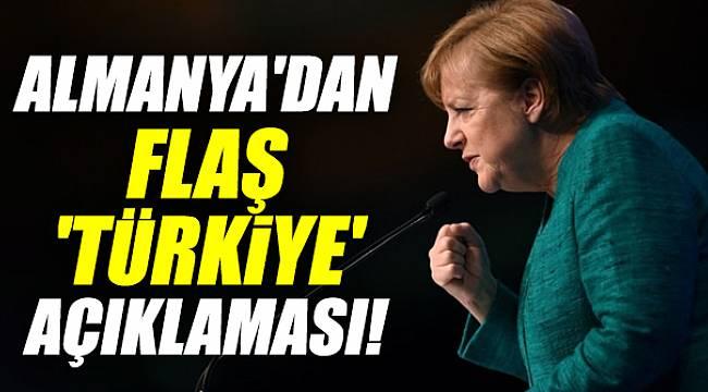 Almanya'dan flaş 'Türkiye' açıklaması!