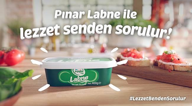 """""""Pınar Labne ile lezzet artık sizden sorulacak"""""""