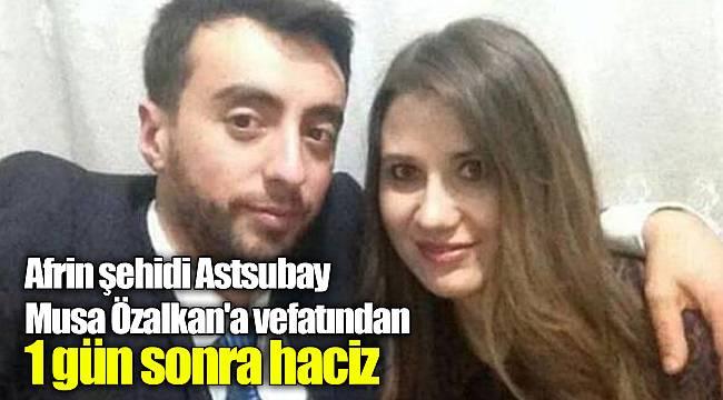 Afrin şehidi Astsubay Musa Özalkan'a vefatından 1 gün sonra haciz