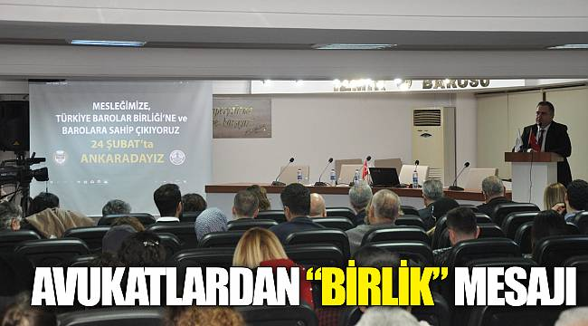 "AVUKATLARDAN ""BİRLİK"" MESAJI"