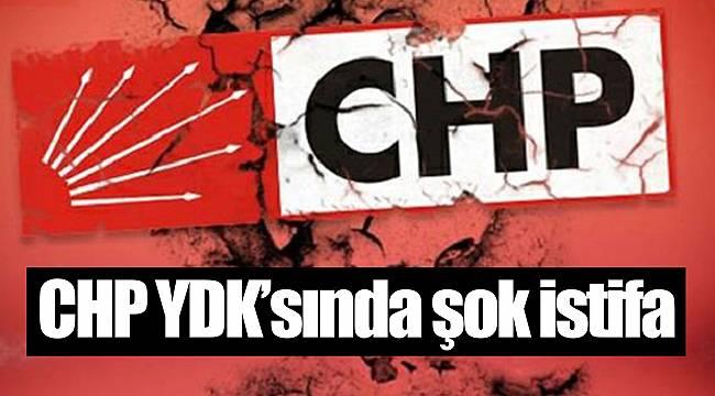 CHP YDK'sında şok istifa