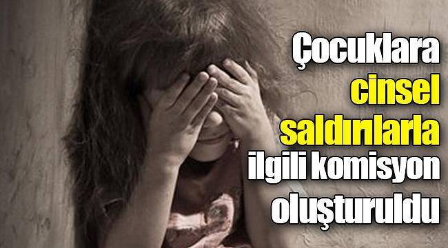 Çocuklara cinsel saldırılarla ilgili komisyon oluşturuldu
