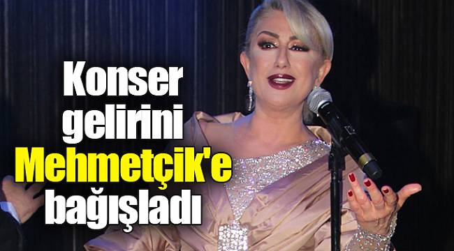 Konser gelirini Mehmetçik'e bağışladı