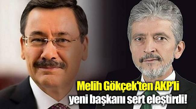 Melih Gökçek'ten AKP'li yeni başkanı sert eleştirdi!