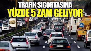 Trafik Sigortasında Yüzde 5 Zam Geliyor