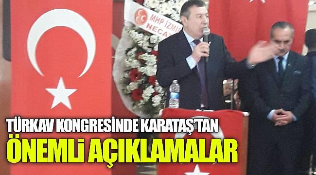 """""""TÜRKAV Kongresinde Karataş'tan Önemli Açıklamalar."""""""
