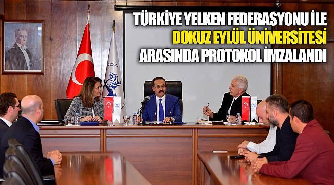 Türkiye Yelken Federasyonu ile Dokuz Eylül Üniversitesi arasında protokol imzalandı