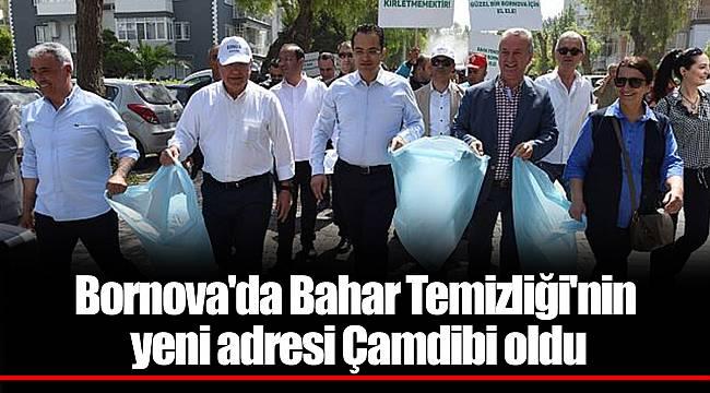 Bornova'da Bahar Temizliği'nin yeni adresi Çamdibi oldu