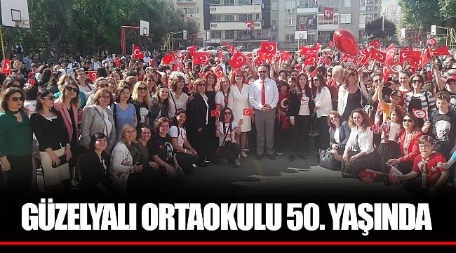GÜZELYALI ORTAOKULU 50. YAŞINDA