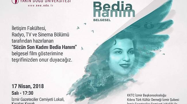 İGC Bedia Hanım Belgeseli'ni İzmirlilerle Buluşturuyor