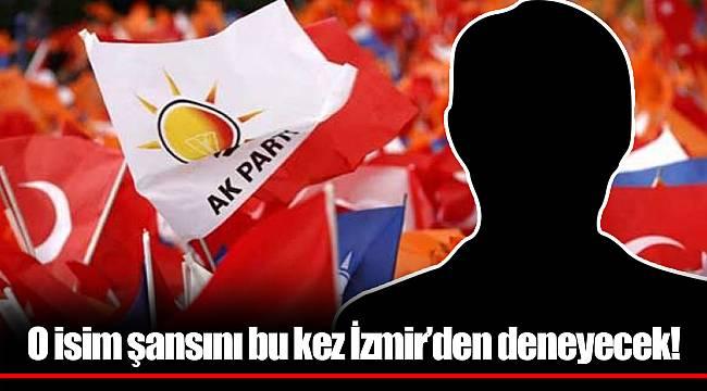 O isim şansını bu kez İzmir'den deneyecek!