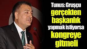Tunus: Gruşçu gerçekten başkanlık yapmak istiyorsa kongreye gitmeli