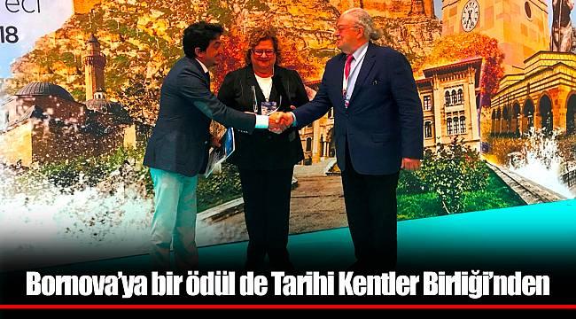 Bornova'ya bir ödül de Tarihi Kentler Birliği'nden