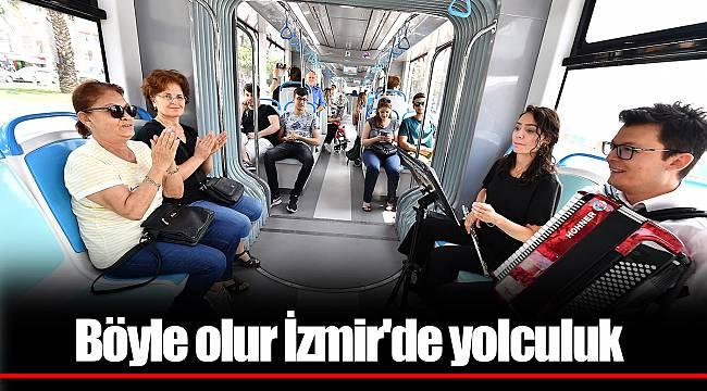 Böyle olur İzmir'de yolculuk