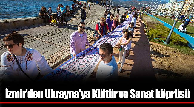 İzmir'den Ukrayna'ya Kültür ve Sanat köprüsü