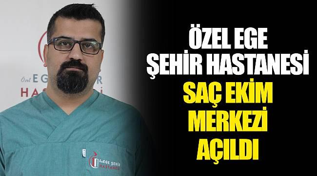 Ozel Ege Sehir Hastanesi Sac Ekim Merkezi Acildi Gundem