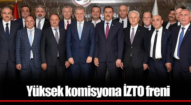 Yüksek komisyona İZTO freni