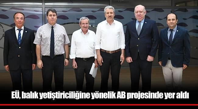 EÜ, balık yetiştiriciliğine yönelik AB projesinde yer aldı