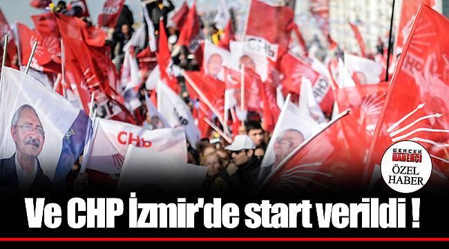 Ve CHP İzmir'de start verildi