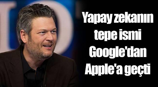 Yapay zekanın tepe ismi Google'dan Apple'a geçti