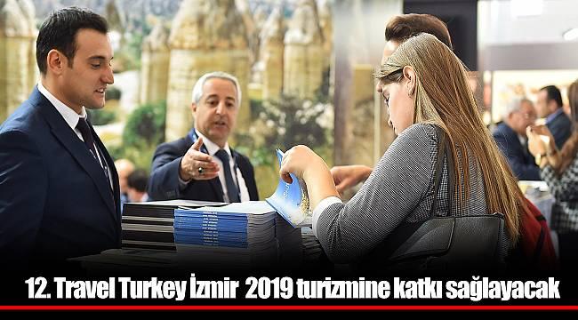 12. Travel Turkey İzmir  2019 turizmine katkı sağlayacak