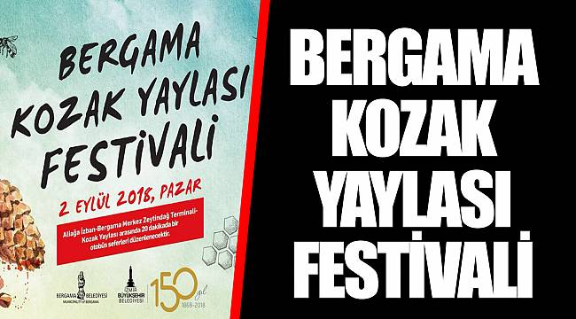 BERGAMA KOZAK YAYLASI FESTİVALİ