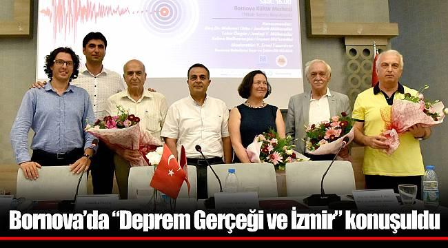 """Bornova'da """"Deprem Gerçeği ve İzmir"""" konuşuldu"""