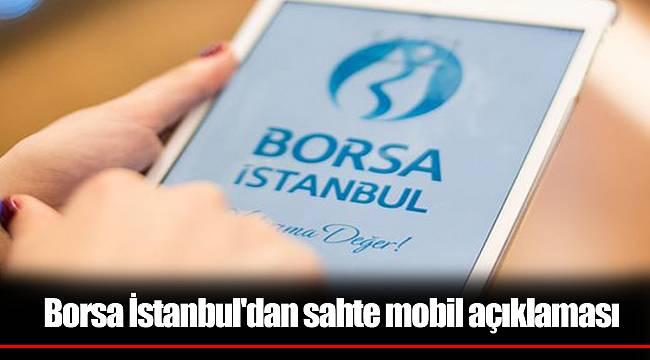 Borsa İstanbul'dan sahte mobil açıklaması