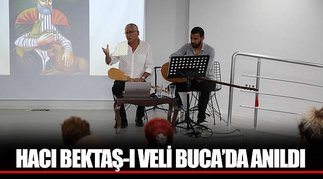 HACI BEKTAŞ-I VELİ BUCA'DA ANILDI