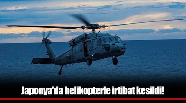 Japonya'da helikopterle irtibat kesildi!