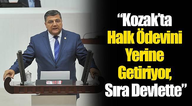 """""""Kozak'ta Halk Ödevini Yerine Getiriyor, Sıra Devlette"""""""