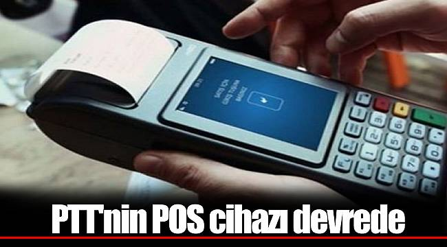 PTT'nin POS cihazı devrede