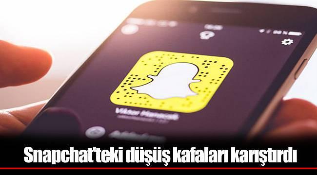 Snapchat'teki düşüş kafaları karıştırdı