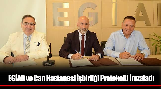 EGİAD ve Can Hastanesi İşbirliği Protokolü İmzaladı