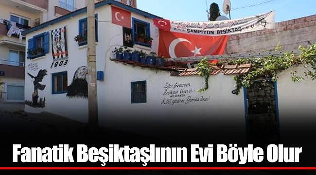 Fanatik Beşiktaşlının Evi Böyle Olur