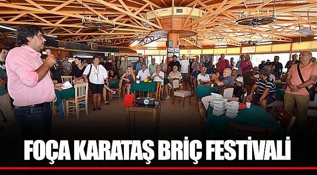 FOÇA KARATAŞ BRİÇ FESTİVALİ