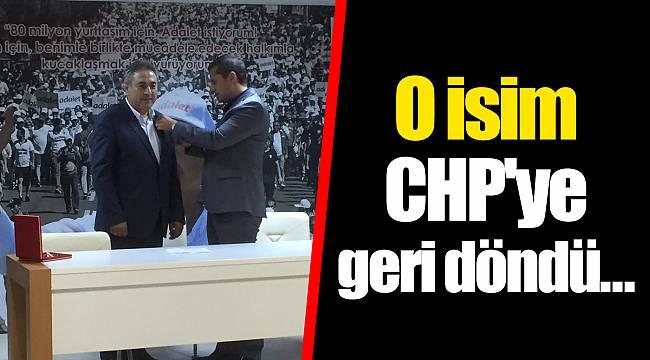 O isim CHP'ye geri döndü...