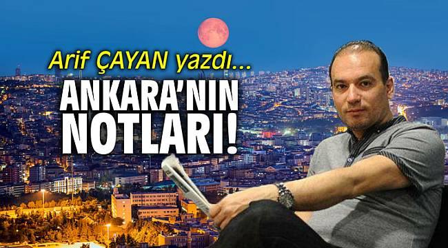 Ankara'nın notları!
