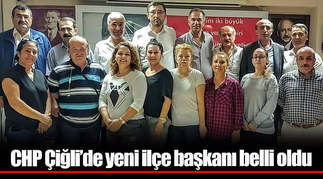 CHP Çiğli'de yeni ilçe başkanı belli oldu