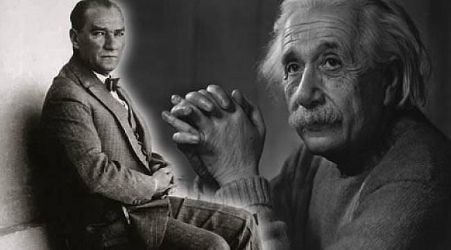 Einstein'ın Atatürk'e yazdığı mektubun ilginç hikayesi!