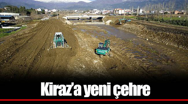 Kiraz'a yeni çehre
