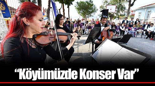 """Köyümüzde Konser Var"""