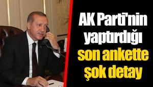 AK Parti'nin yaptırdığı son ankette şok detay