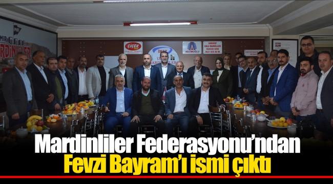 Mardinliler Federasyonu'ndan Fevzi Bayram'ı ismi çıktı
