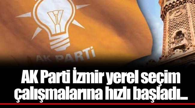 AK Parti İzmir yerel seçim çalışmalarına hızlı başladı...