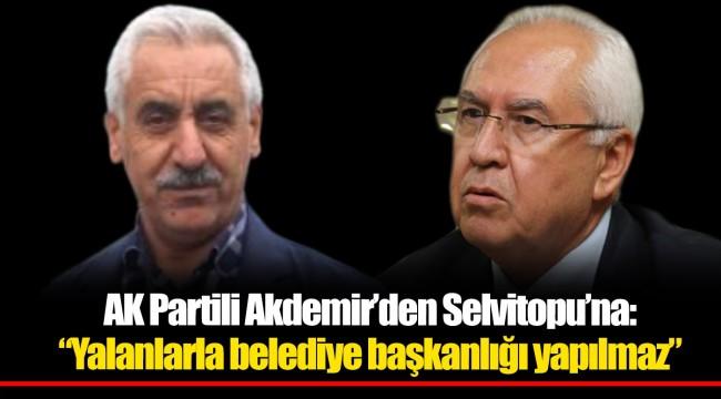 AK Partili Aydemir'den Selvitopu'na;